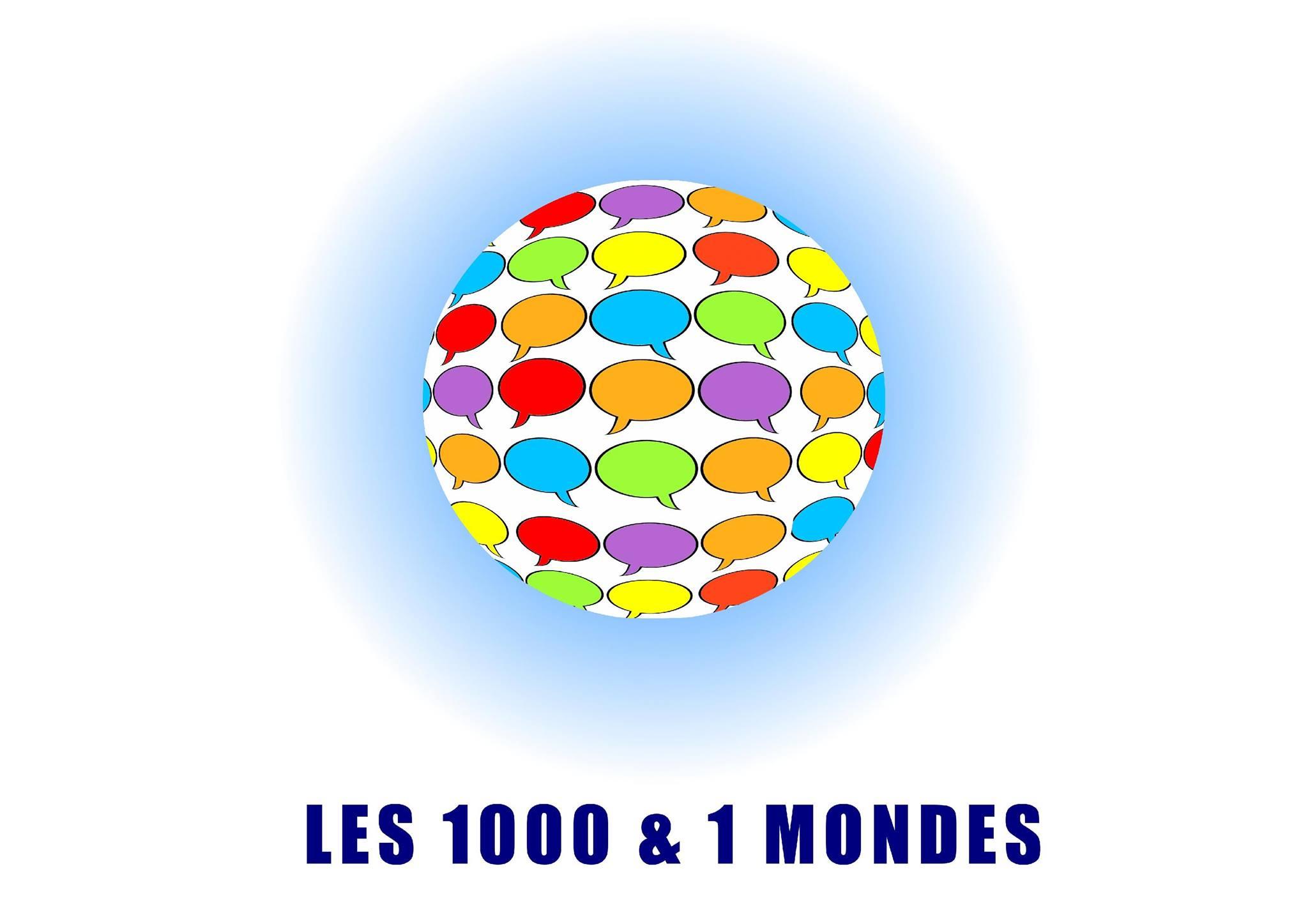—– LES 1000 ET 1 MONDES —–